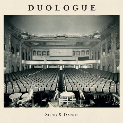 Duologue: Song & Dance