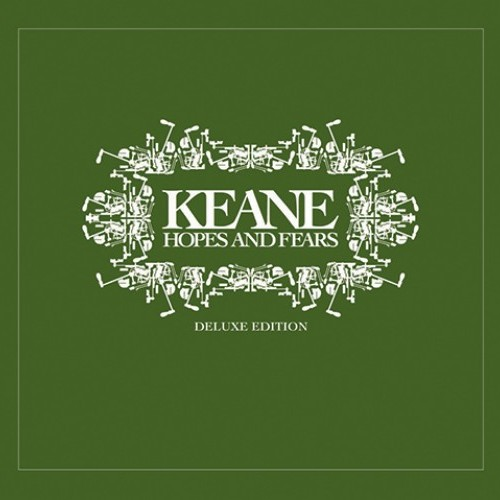 Keane: Hopes & Fears